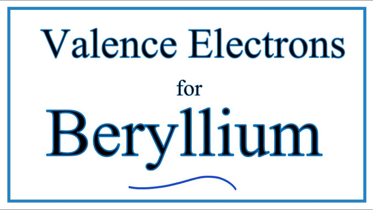 Valence Electrons Does Beryllium